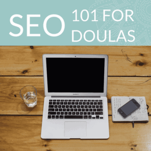SEO 101 for Doulas Course